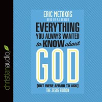 Everything You Always Wanted To Know About God Audio Book