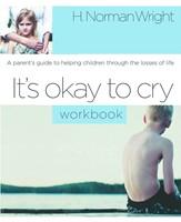 It'S Okay To Cry (Workbook)