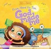 From Head To Toe, God Made Me! (Board Book)