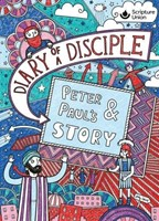Diary of a Disciple: Peter and Paul's Story, Hardcover