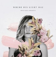 Where His Light Was CD
