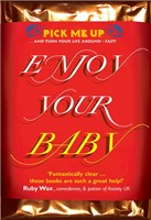 Enjoy Your Baby (Paperback)