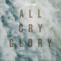 All Cry Glory CD (CD-Audio)