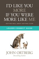 I'd Like You More If You Were More Like Me: Leader Guide