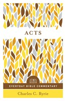 Acts (Everyday Bible Commentary Series)