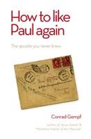 How To Like Paul Again
