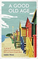 Good Old Age, A