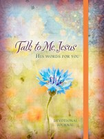 Journal: Talk to Me, Jesus - His Words for you Devotional Jo