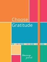 Journal: Choose Gratitude Blessings (Elastic Band Book Marke