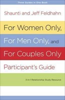 For Women Only and for Men Only Participant's Guide