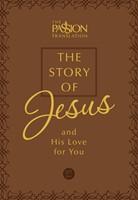Passion Translation, The: Story Of Jesus (Imitation Leather)