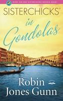 Sisterchicks In Gondolas (Paperback)
