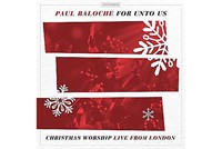 For Unto Us: Christmas Worship Live CD
