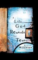 A Life God Rewards For Teens