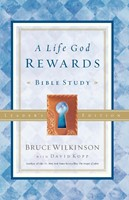 A Life God Rewards (Leader'S Edition)