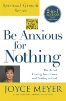 Be Anxious For Nothing 2-In-1 Edition