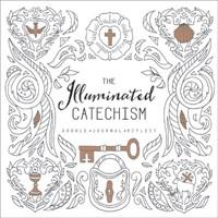 The Illuminated Catechism (Paperback)