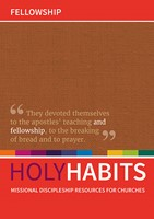 Holy Habits: Fellowship..