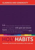 Holy Habits: Gladness And Generosity