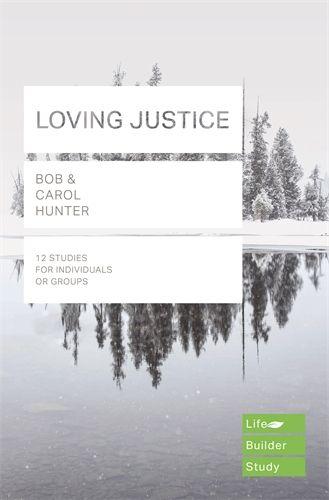 Lifebuilder: Loving Justice