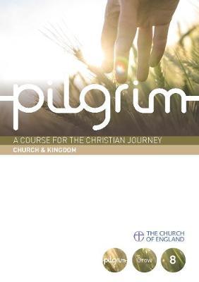 Pilgrim Book 8: Church And Kingdom (Pack of 6)