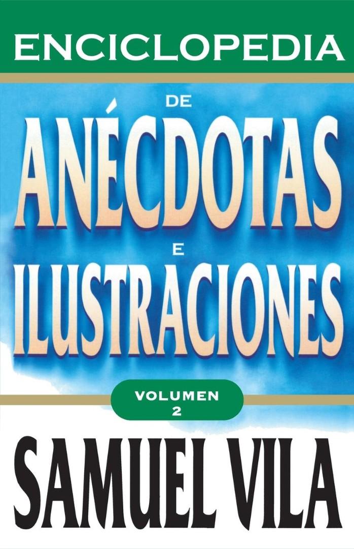 Enciclopedia de Anecdotas - Vol. 2