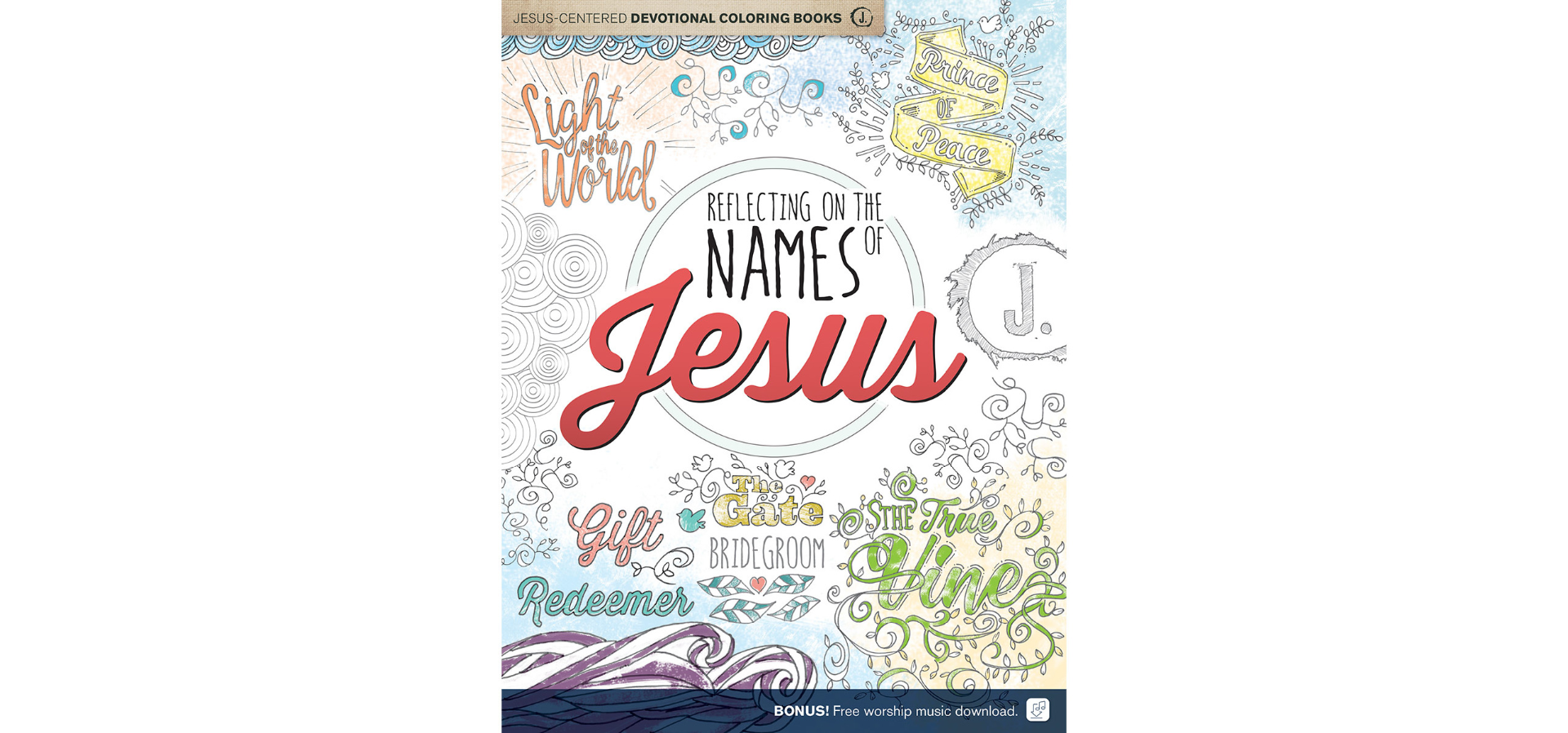 Reflecting On The Names Of Jesus Coloring Book