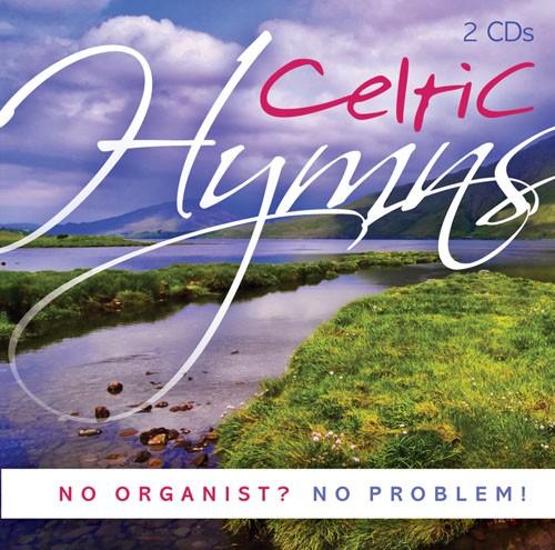 No Organist? No Problem! Celtic Hymns CD