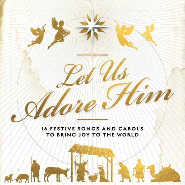 Let Us Adore Him CD