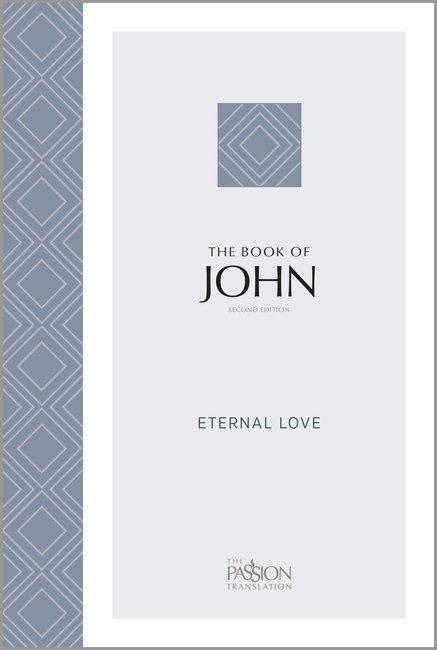 Passion Translation: John (2nd Edition)