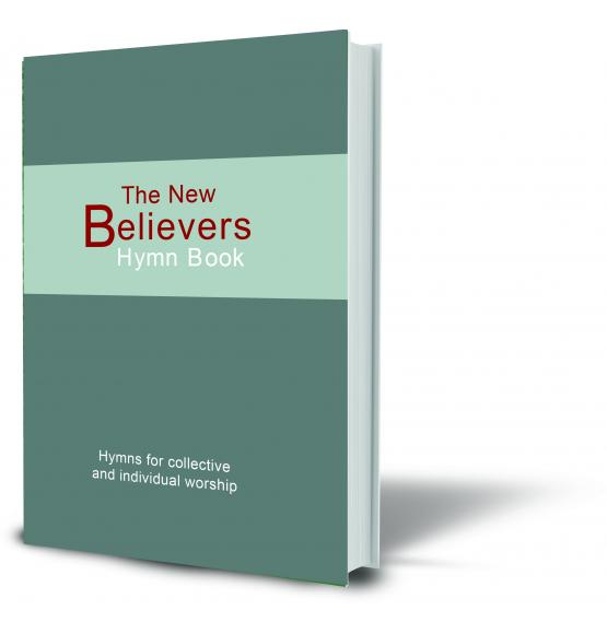 The New Believer's Hymn Book