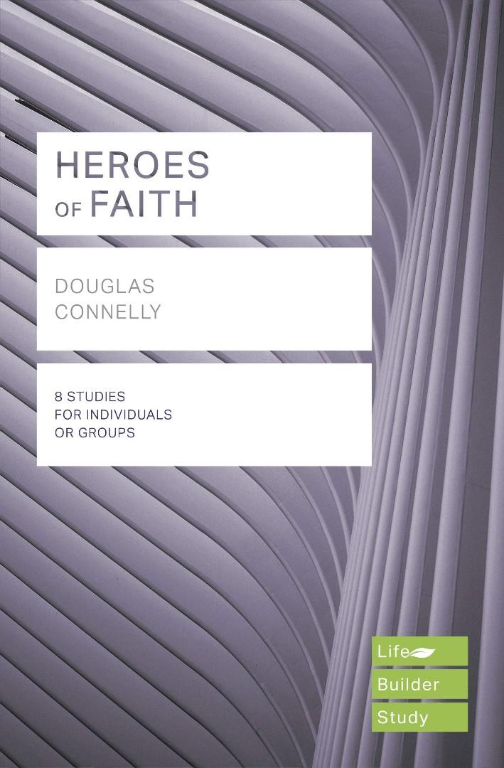 LifeBuilder: Heroes of Faith