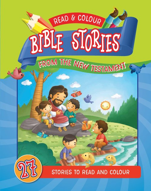 Read and Colour Bible Stories from the New Testament