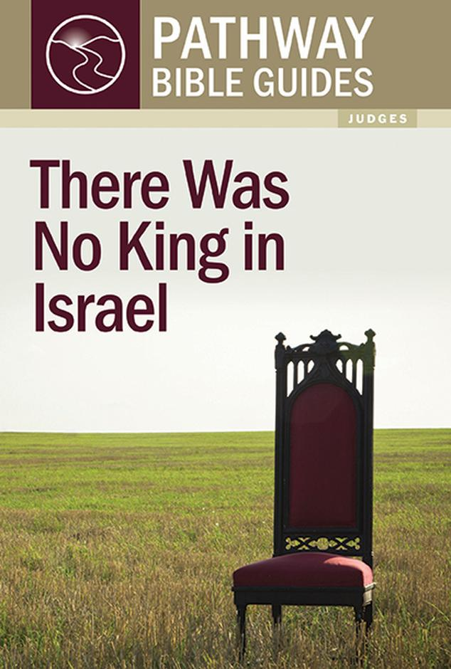There Was No King in Israel