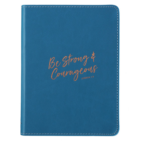 Lux Journal: Be Strong & Courageous