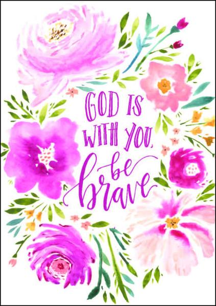 God is With You, Be Brave A4 Print