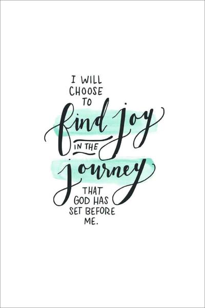I Will Choose to Find Joy A4 Print