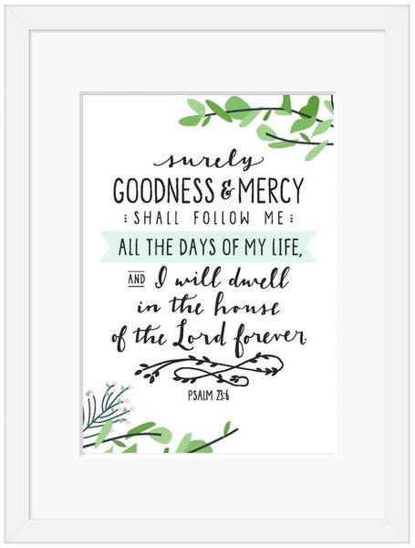 Surely Goodness and Mercy Framed Print (6x4)