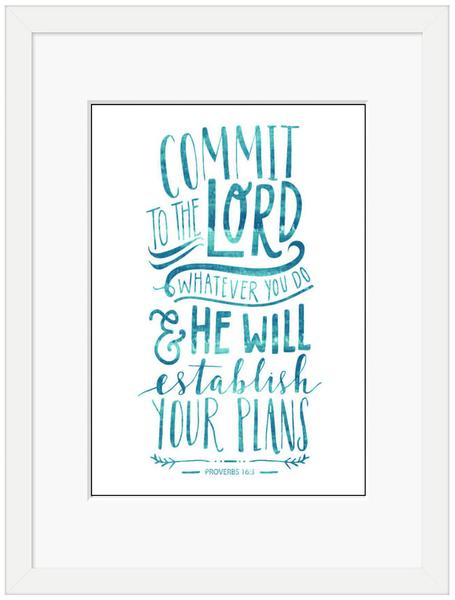Commit to the Lord Framed Print (6x4)