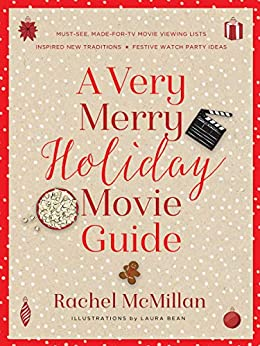 Very Merry Holiday Movie Guide, A