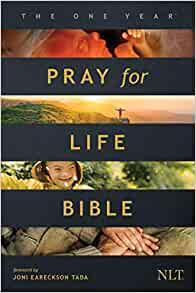 The NLT One Year Pray for Life Bible (Softcover)