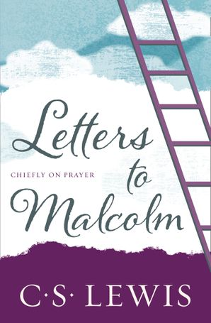 Letters to Malcolm