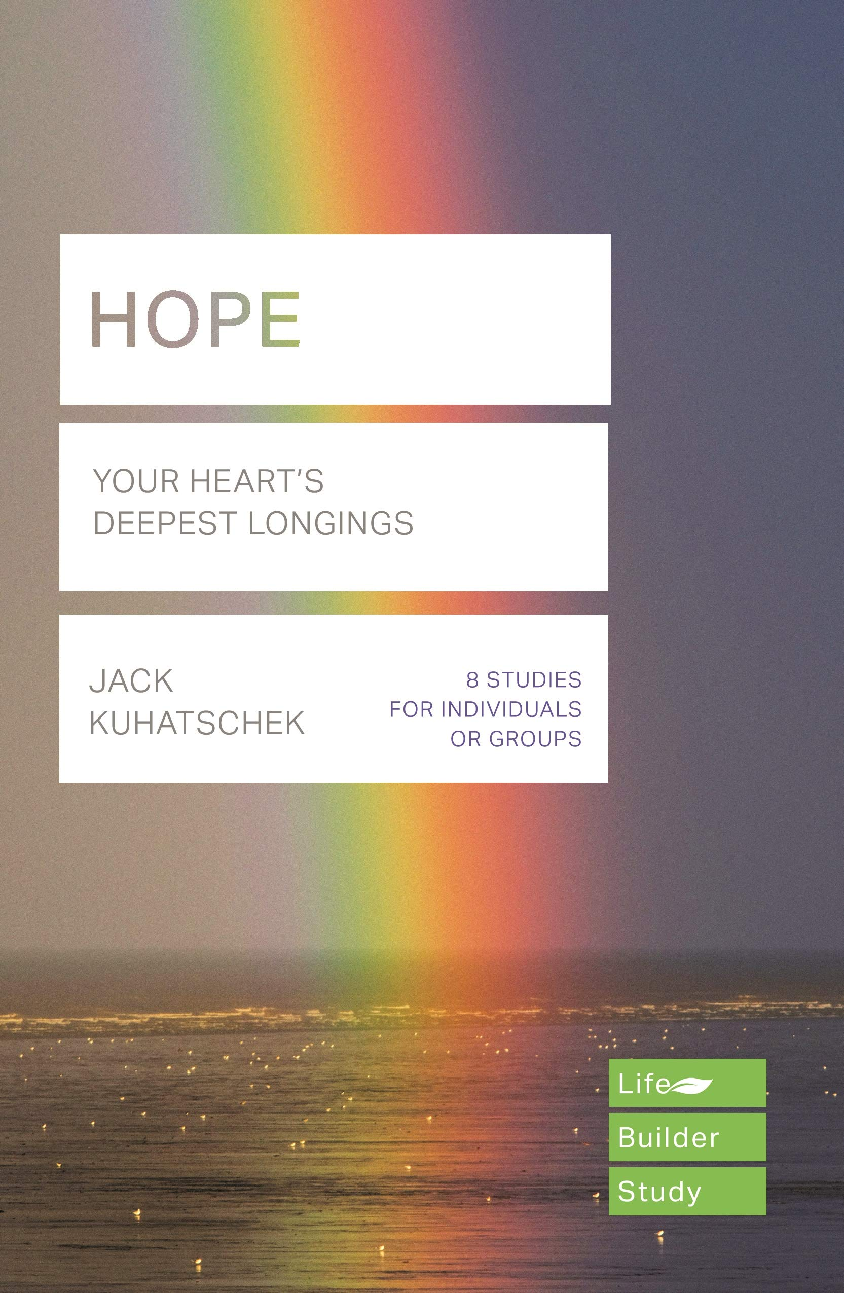 LifeBuilder: Hope