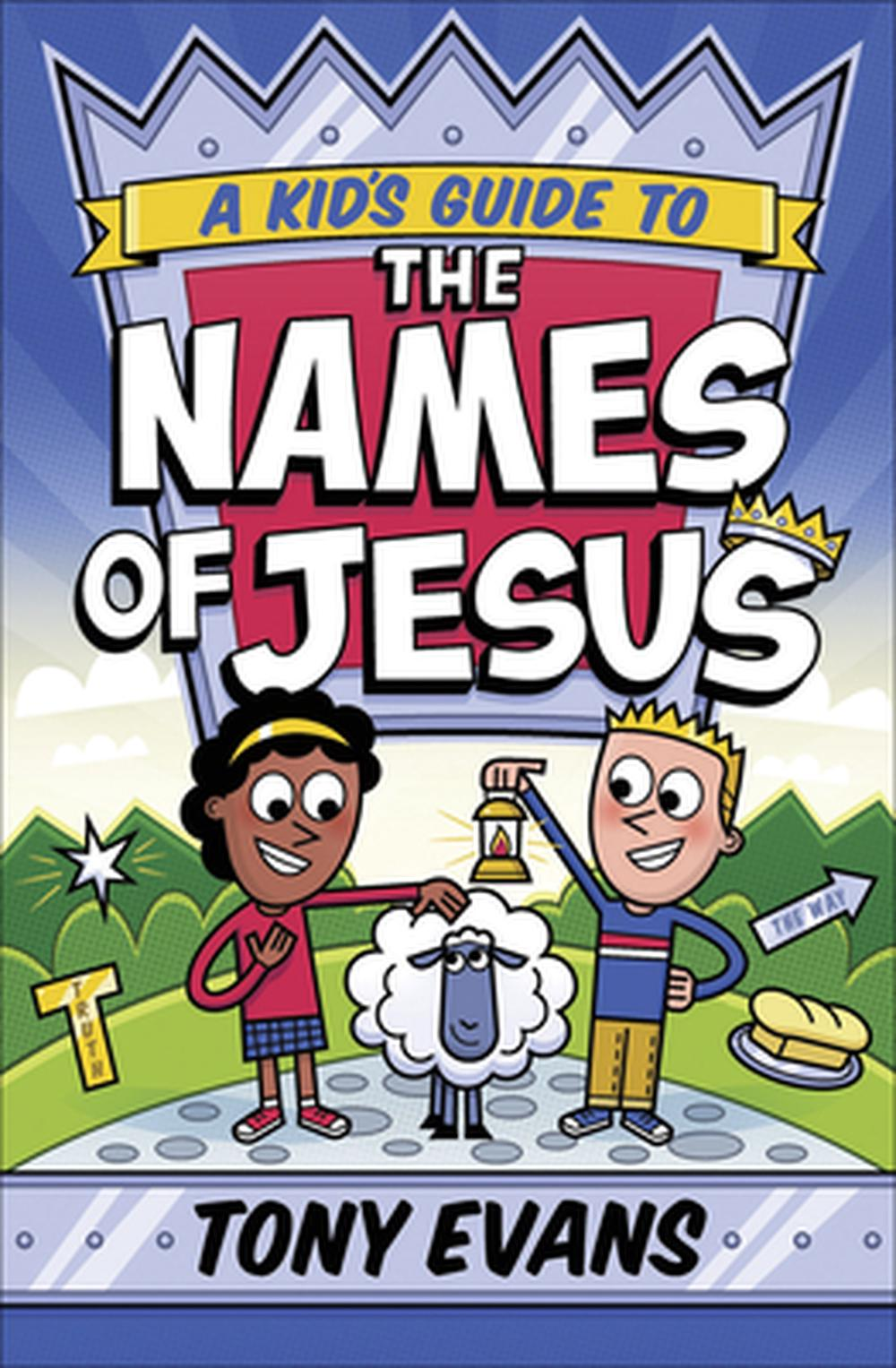 Kid's Guide to the Names of Jesus, A