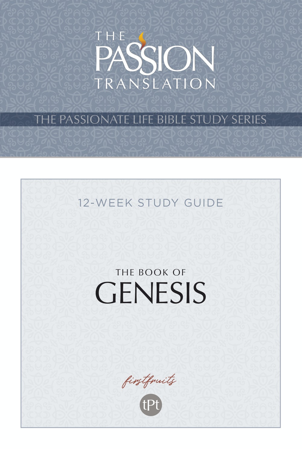 The Passion Translation Book of Genesis