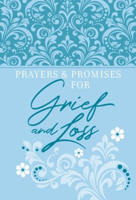 Prayers and Promises for Grief and Loss