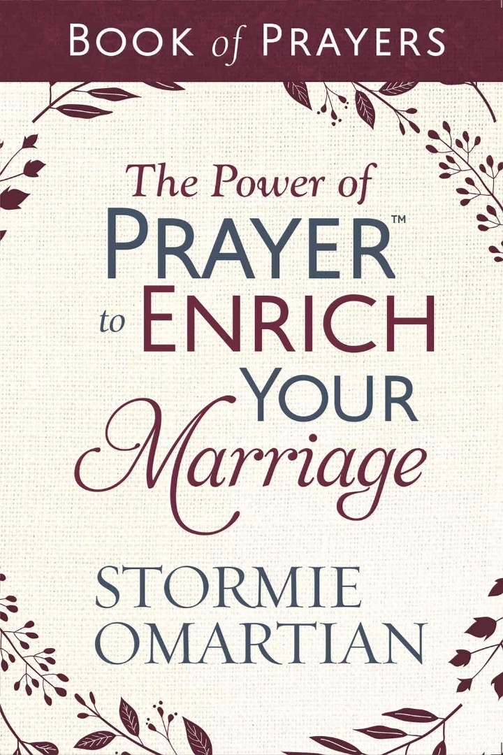 The Power of Prayer to Enrich Your Marriage Book of Prayers