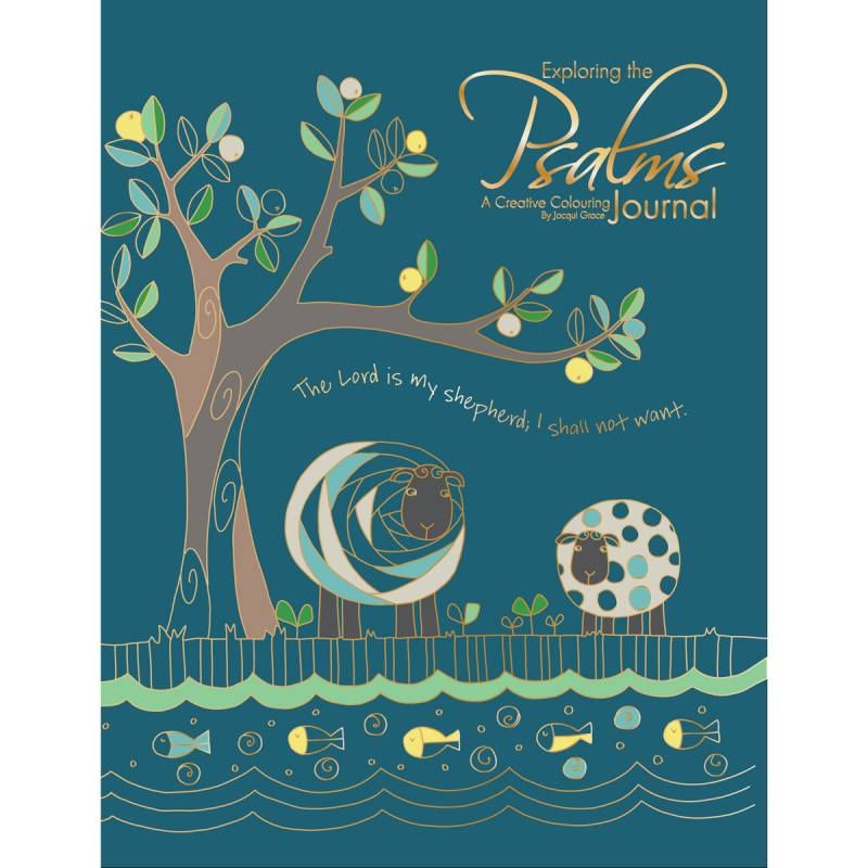 Exploring the Psalms - A Creative Colouring Journal