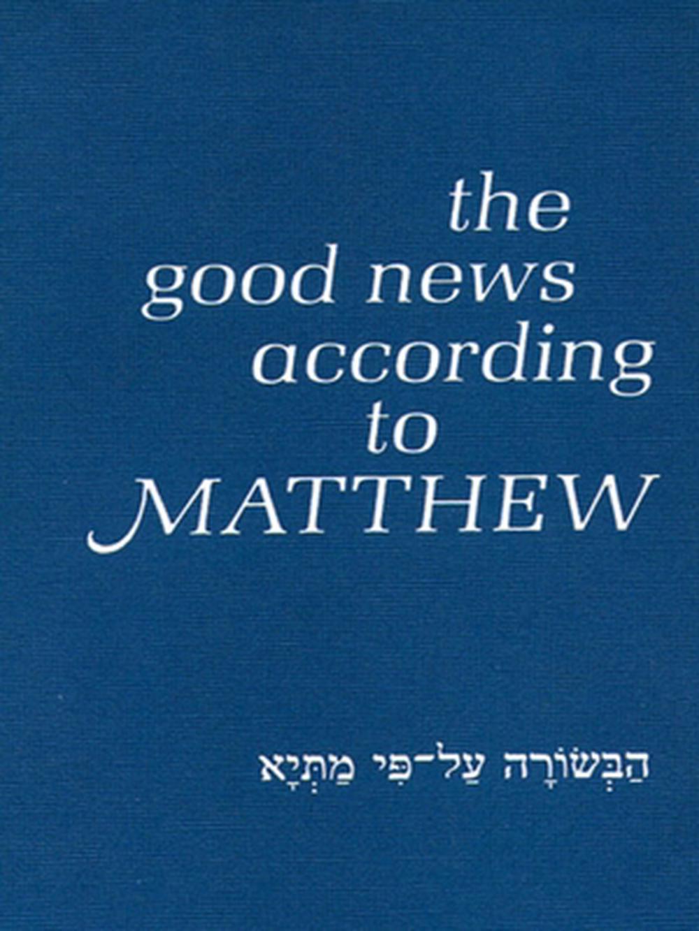Good News According to Matthew
