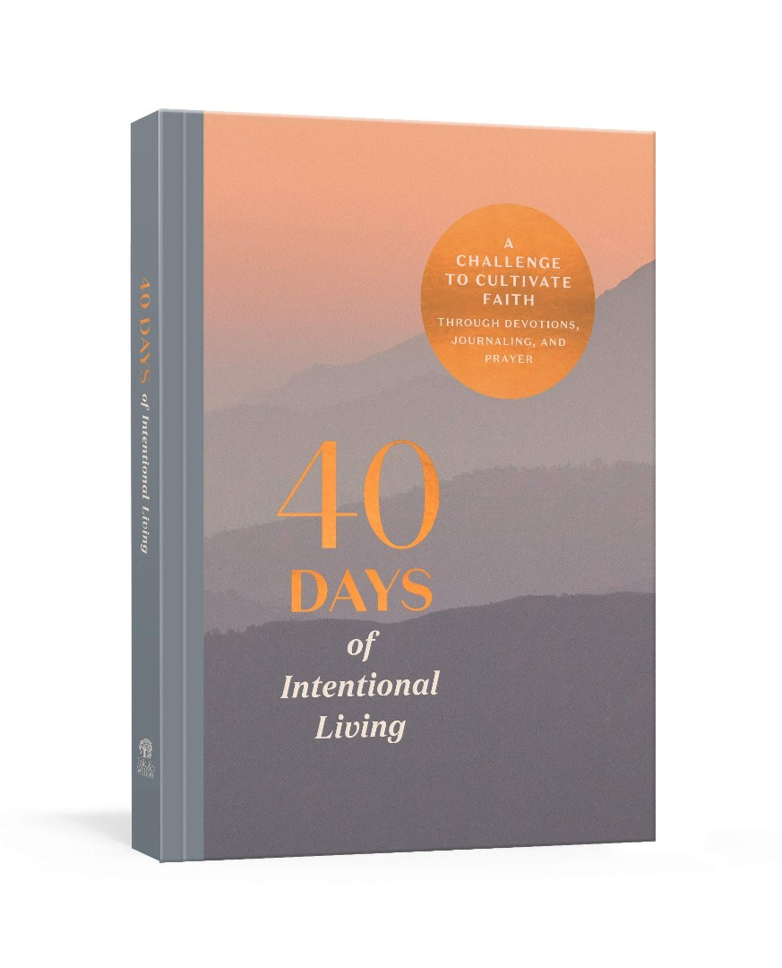 40 Days of Intentional Living